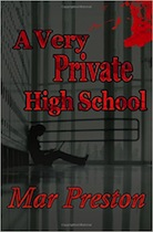 WPA A Very Private High School - Mar Preston