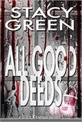 WPA All Good Deeds - Stacy Green