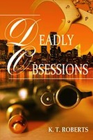 WPA Deadly Obsessions - KT Roberts