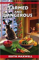 WPAFarmed and Dangerous - Edith Maxwell