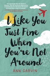Book Cover - I Like You Just Fine When You're Not Around